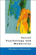 Social psychology and modernity