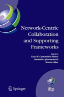 Network Centric Collaboration and Supporting Frameworks