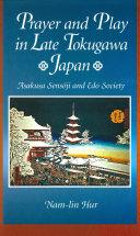 Prayer and Play in Late Tokugawa Japan