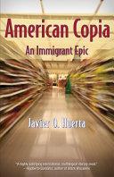 American Copia  An Immigrant Epic