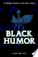 Black Humor
