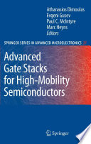 Advanced Gate Stacks for High Mobility Semiconductors Book