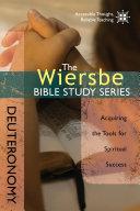 The Wiersbe Bible Study Series: Deuteronomy