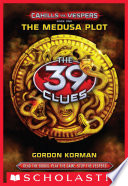 The 39 Clues  Cahills vs  Vespers Book 1  The Medusa Plot