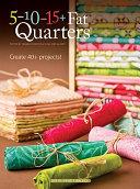 5-10-15 + Fat Quarters