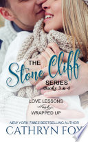 Stone Cliff Series: Love Lessons and Wrapped Up