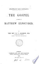 The Gospel According To Matthew Expounded