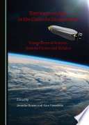 Extraterrestrials in the Catholic Imagination