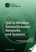 QoS in Wireless Sensor Actuator Networks and Systems Book