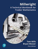 Welding  Fabrication and Millwright Workbook for Mathematics for the Trades