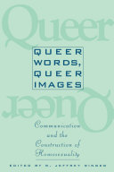 Queer Words, Queer Images: Communication and the ...