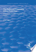 The Politics of Community Crime Prevention