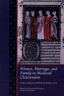 Women  Marriage  and Family in Medieval Christendom
