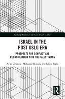 Israel in the Post Oslo Era