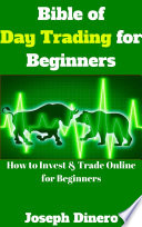 Bible of Day Trading for Beginners Book