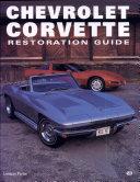 Chevrolet Corvette : Restoration Guide