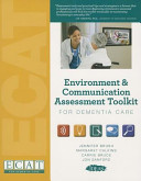 Environment Communication Assessment Toolkit For Dementia Care Without Meters