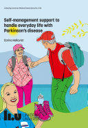 Self management support to handle everyday life with Parkinson  s disease