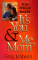 It s You   Me  Mom