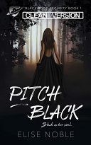 Pitch Black - Clean Version