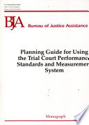 Planning Guide for Using the Trial Court Performance Standards and Measurement System