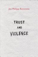 Trust and Violence