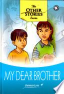 My Dear Brother (HC)