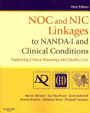 NOC and NIC Linkages to NANDA I and Clinical Conditions