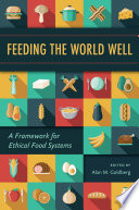 Feeding the World Well
