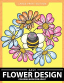 Easy Flower Design Coloring Book for Adults