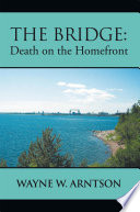 The Bridge  Death on the Homefront