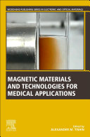 Magnetic Materials and Technologies for Medical Applications