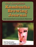 The Complete Kombucha Brewing Journal