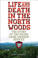 Life and Death in the North Woods