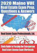 2020 Maine VUE Real Estate Exam Prep Questions and Answers Book