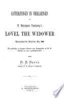 Aanteekeningen en verklaringen op W. Makepeace Thackeray's Lovel the widower, Tauchnitz editie no. 580