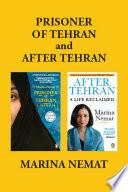 Marina Nemat s Memoirs  Prisoner Of Tehran and After Tehran