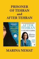 Marina Nemat's Memoirs (Prisoner Of Tehran and After Tehran)