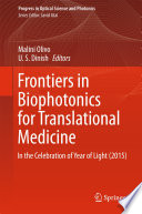 Frontiers in Biophotonics for Translational Medicine Book