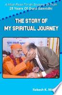 Story of My Spiritual Journey