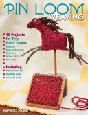 Pin Loom Weaving ebook