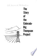 The Story of the Colorado Big Thompson Project Book PDF