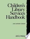 Children S Library Services Handbook Book PDF