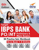 Target Ibps Bank Po Mt Preliminary Main Exams 20 Practice Sets Workbook 16 In Book 4 Online 6th Edition