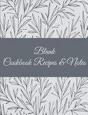 Blank Cookbook Recipes and Notes Book