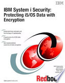 IBM System i Security: Protecting i5/OS Data with Encryption