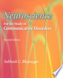 Neuroscience For The Study Of Communicative Disorders Book PDF