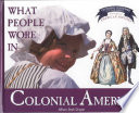 What People Wore In Colonial America