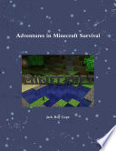 Adventures In Minecraft Survival