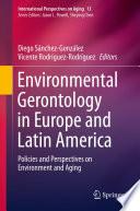 Environmental Gerontology in Europe and Latin America